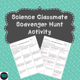 Science Classmate Scavenger Hunt Activity
