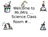 Science Classroom Welcome Sign!!