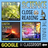 Science Close Reading Google Classroom Activities BUNDLE