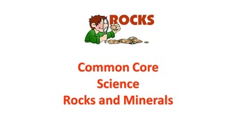 Science Common Core Rocks and Minerals Pracitce