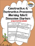 Science Constructive and Destructive Processes Morning Work/Activities/Prompts