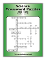 Science Crossword Puzzles: Grades 3 and Up