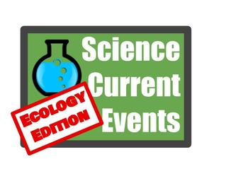 Science Current Event- Ecology Edition