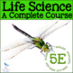 SCIENCE CURRICULUM 5E BUNDLE: Life Science, Earth Science, Physical Science