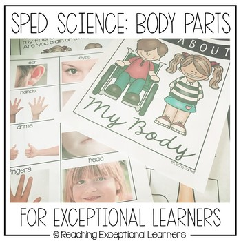 SPED Science: Body Parts