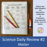 Science Daily Review #2 (Matter)