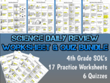 Science Daily Review Worksheet & Quiz Bundle- 4th Grade SO