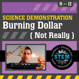 Science Demonstration Burning a Dollar (Not Really)