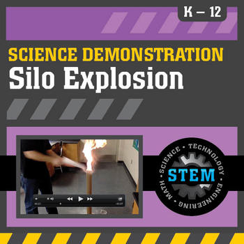 Science Demonstration Silo Explosion