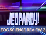Science EOG Review Jeopardy 2