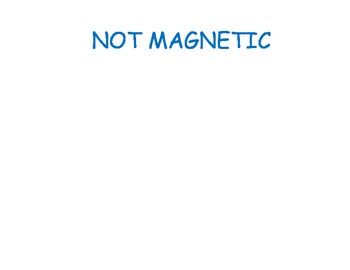Science ESL magnetic and not magnetic hands on center MAGNETS