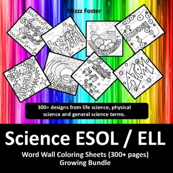 Science ESOL / ELL 180+ Word Wall Coloring Sheets: Biology, Chemistry, Physics