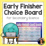 Science Early Finisher Digital Choice Board
