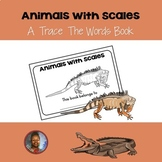 Science Emergent Reader: Animals With Scales