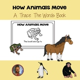 Science Emergent Reader: How Animals Move
