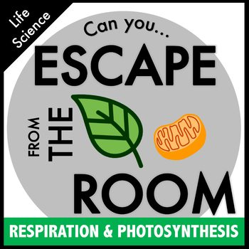 Science Escape Room - Photosynthesis and Respiration