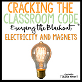 Science Escape Room Electricity and Magnets Cracking the Classroom Code®