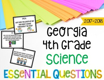 Science Essential Questions for Fourth Grade Georgia Standards of Excellence
