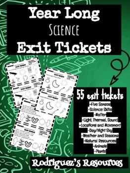 Science Exit Tickets - Year Long