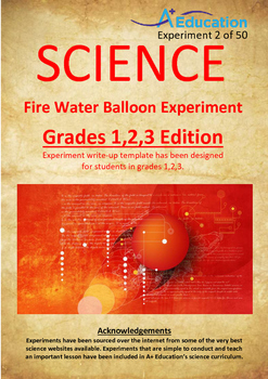 Science Experiment (2 of 50) - Fire Water Balloon - Grades 1,2,3