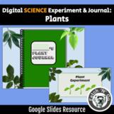 Science Experiment & Journal: Plants (Gr.3) *NO PREP / Google Slides*