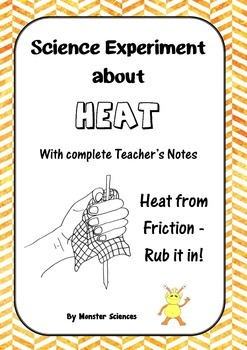 Science Experiment about Heat - Heat from Friction - Rub it in!