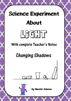 Science Experiment about Light - Changing Shadows