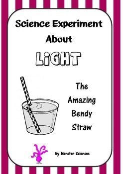 Science Experiment about Light - The magic bendy straw