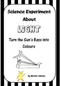 Science Experiment about Light - Turning the sun's rays into colours