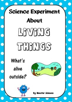 Science Experiment about Living Things - What's alive outside?