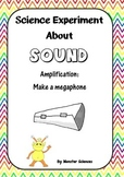 Science Experiment about Sound: Amplification - Make a megaphone