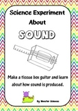 Science Experiment about Sound:  Make a Tissue Box Guitar