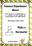 Science Experiment about Weather - Make a Barometer to mea