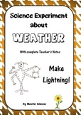 Science Experiment about Weather - Make your own Lightning!
