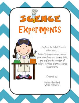 Science Experiments and much more!