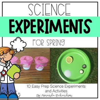 Science Experiments for Spring