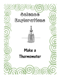 Science Explorations-Make a Thermometer