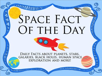 Science Fact of the Day: Space Theme