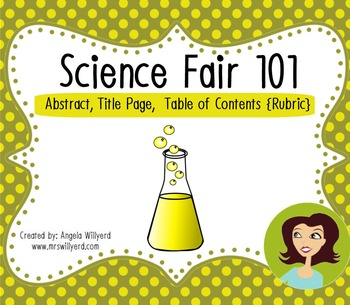 Science Fair 101: Abstract, Title Page, Table of Contents {Rubric}
