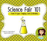 Science Fair 101: Team Project Judging Card {editable}