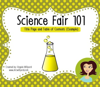 Science Fair 101: Title Page and Table of Contents {Exampl