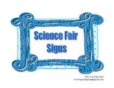 Science Fair Classroom Signs