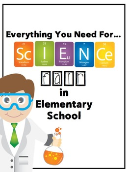 Science Fair: Everything You Need..Including a Powerpoint and a lot more!