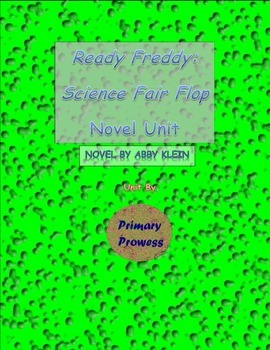 Science Fair Flop (Ready, Freddy!) Novel Unit