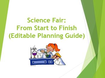 Science Fair: Editable Planning Guide For Teachers and Students