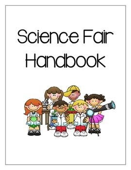 Science Fair Project Handbook - EVERYTHING YOU NEED!!!