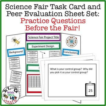 Science Fair Preparation Task Card Set and Peer Evaluation Sheets