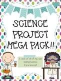 Science Fair Project MEGA Pack!