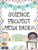 Science Fair Project MEGA Pack!