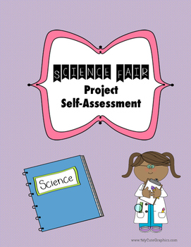 Science Fair: Project Self-Assessment
